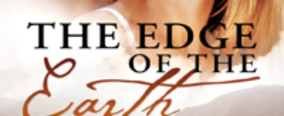 The Edge of the Earth is now available!