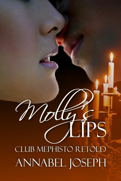 Molly's Lips: Club Mephisto Retold (#1.5)