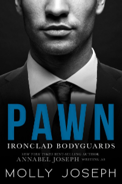 Pawn (Ironclad Bodyguards #1)